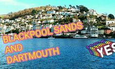 We've travelled to Dartmouth and Blackpool Sands. You can view our blog and vlog online now!    http://wp.me/p8qPiX-1N   https://youtu.be/6oDAtF0iP2w   #travel #trips #Devon #blog #vlog #video