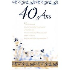 On N A Pas Tous Les Jours 40 Ans Pensees Happy Birthday Happy
