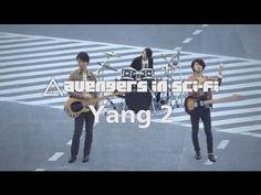 avengers in sci-fi/Yang 2 - YouTube
