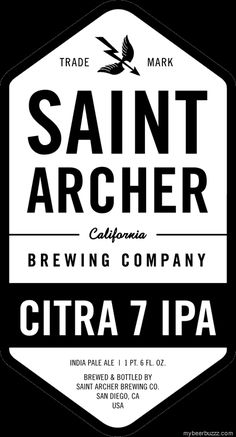 mybeerbuzz.com - Bringing Good Beers & Good People Together...: Saint Archer - Citra 7 IPA