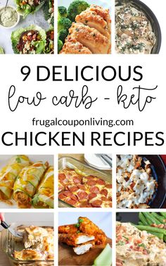 A low carb- keto diet never looked so good with these 9 deliciousKeto chicken recipes. Full list of recipes on Frugal Coupon Living.