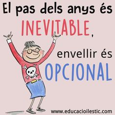 Els pas dels anys és inevitable, envellir és opcional Happy B Day, Happy Fun, Mr Wonderful, Happy Birthday Quotes, Powerful Quotes, Sentences, Slogan, Positive Quotes, Positivity