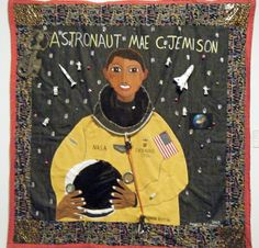 Astronaut Mae Jamison flies to the moon quilt Today In Black History, Education For All, American Quilt, Nasa Astronauts, Black Art, Fiber, September, Quilting, African