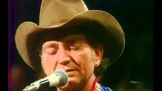 """Willie Nelson  - """"Blue Eyes Crying In The Rain"""""""