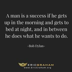 Pretty good definition of success in my book...