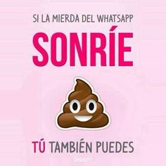 if the shit on whatsapp can smile, so can you hahaha Spanish Jokes, Funny Spanish Memes, Funny Memes, Mr Wonderful, Humor Grafico, Just Smile, More Than Words, Funny Cute, Hilarious