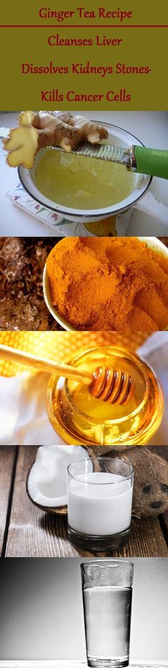 Ginger Tea Recipe - Cleanses Liver, Dissolves Kidneys Stones And Kills Cancer Cells - Health Alternative Solutions