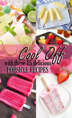Cool Off with 15 Delicious Homemade Popsicle Recipes! http://www.style1.co/2017/04/cool-off-with-15-delicious-homemade.html