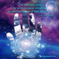 "☀❤☀ ""The time has come for us to envision ourselves as spiritual beings of love and light."" ~James Van Praagh ☀❤☀"
