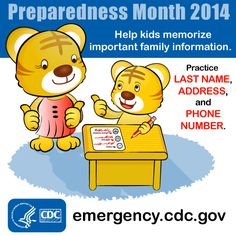 Make sure your kids know important family information in case of an emergency. Help them memorize their last name, address and phone number.