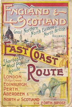England & Scotland - East Coast Route - brochure issued by the East Coast Joint Railways, Bus Travel, Train Travel, Travel Ads, Travel Photos, Vintage Advertisements, Vintage Ads, Travel Brochure, Brochure Cover, Railway Posters