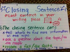 Writing-closing sentence anchor chart- first grade