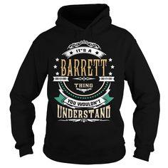 BARRETT  Its a BARRETT Thing You Wouldnt Understand  T Shirt Hoodie Hoodies YearName Birthday