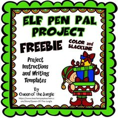 A Fun Freebie!  During the month of December have your class do the Elf Pen Pal Writing Project.  It will  fit in perfectly if you have a Classroom Elf on the Shelf.