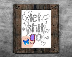 Let Shit Go Swear Words Coloring Book Page Instant by artswearapy