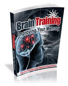 Brain Training – Improving Your Memory Plr Ebook - Download at: http://www.exclusiveniches.com/brain-training-improving-your-memory-plr-ebook.html