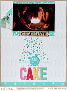 Celebrate - Scrapbook.com  Layout of my 2 older kids with their joint birthday cake. Made with paper from Elle's Studio.