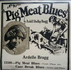 Ardelle Bragg - pig meat blues