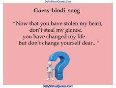 Guess hindi song  Daily Status Quotes
