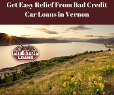 Need quick cash? Call Pit Stop Loans Canada and get approved for car title loans in Vernon at lowest interest rates with no prepayment penalty. We do not store or keep your car. For more information visit https://badcreditcarloansvancouver.wordpress.com/2017/05/15/obtain-quick-relief-from-bad-credit-car-title-loans-in-prince-george/