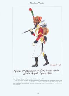 Kingdom of Naples: Plate 40. Royal Guard: 1st Regiment Foot Velites, Sapper, 1813.