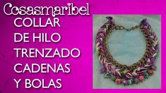 DIY:Collar de hilo, cadena y bolas.Braided necklace.Collar de moda