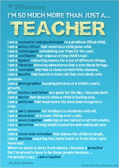 I'm So Much More Than Just a Teacher and this is very true.
