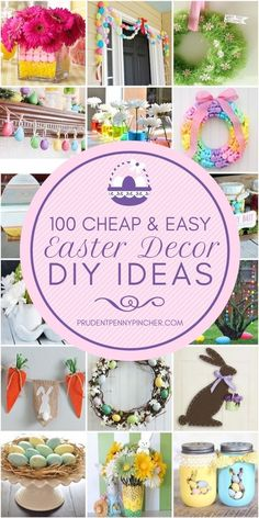 100 Cheap and Easy Easter Decorations #eastercrafts #easterdeecorations #diy #crafts #homedecor #easter
