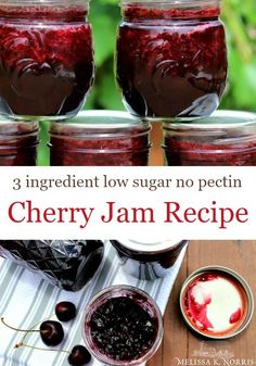 Cherry Jam Recipe Without Pectin and Low Sugar - Canning and Preserving the Harvest - Homemade Jam Cherry Jam Recipe Without Pectin, Cherry Jam Recipes, Jelly Recipes, Sugar Free Cherry Jam Recipe, Fruit Recipes, Yummy Recipes, Cherry Freezer Jam, Sour Cherry Jam, Easy Freezer Jam Recipe