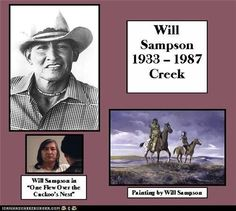 """Will Sampson - A Muscogee Creek Indian born in Okmulgee, Ok. He stood 6'5"""".He was a bronc rider on the rodeo circuit for 20 years. He did a lot for his people. An accomplished Artist as well as a very awesome Actor. He was 53 when he died & is buried at Hitchia, Oklahoma."""