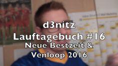 d3nitzs Lauftagebuch #16 - Neue Bestzeit & Venloop 2016 | #Rennsemmel