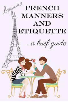 """Each culture has its own rules of etiquette, some more formal than others. France is one of the countries with rather formal manners. Considering the word """"etiquette"""" comes from the French that shouldn't come as a surprise. French Language Lessons, French Language Learning, French Lessons, How To Speak French, Learn French, Hotel Des Invalides, Paris France Travel, Travel Europe, Etiquette And Manners"""