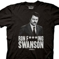 Ron Swanson – #ParksandRecreation #Gift      Parks and Recreation – Ron F***ng Swanson Mens T-Shirt in Black  $17.95