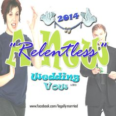 """Relentless"" New 2014 Marriage Vow by Dr. Linda, A Celebrity Wedding Officiator. Would you describe your love for a fiance or spouse as ""Relentless?""  www.facebook.com/legallymarried"