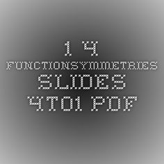 1.4 FunctionSymmetries slides 4to1.pdf
