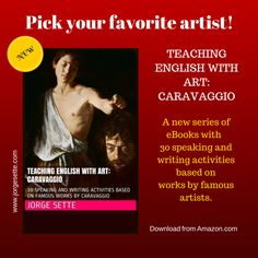 Click on the images below to go to AMAZON.COM and buy the ebook: 1. Teaching English with Art: Matisse (CLICK ON THE IMAGE BELOW TO GO TO AMAZON.COM)  (30 speaking and writing activities based on f...