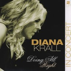 DOING ALL RIGHT - DIANA KRALL