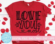 Love You More SVG Cut File – Crazy Crafty Lady Co. Compatible with vinyl cutting machines such as Cricut and Silhouette Cameo! Great for DIY craft projects such as kids' Valentine's Day shirts, women's love t-shirts, home decor, and more. Family Valentines Day, Valentines Day Shirts, Toddler Valentine Shirts, Valentine Ideas, Valentine Crafts, Cute Quotes For Kids, Cute Kids, Vinyl Shirts, Love You More