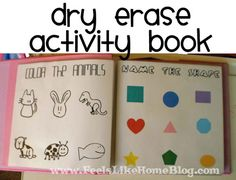 Dry Erase Activity Book for Preschoolers - use a photo album and coloring book pages or worksheets under the page protectors. These can be switched out as children grow.