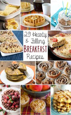 29 Hearty and Filling Breakfast Recipes for National Breakfast Month.