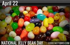 April 22  National Jelly Bean Day
