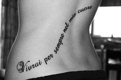 Love my friend's tattoo. Vivrai per sempre nel mio cuore <3