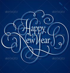 Happy New Year Hand Lettering (Vector)  #GraphicRiver         HAPPY NEW YEAR hand lettering; vector (eps8); hi-res jpeg included;     Created: 17November12 GraphicsFilesIncluded: JPGImage #VectorEPS Layered: No MinimumAdobeCSVersion: CS Tags: background #calligraphy #card #congratulation #decorative #design #festive #greeting #hand #handwriting #handwritten #happy #headline #holiday #label #letter #lettering #logotype #new #newyear #note #retro #script #seasonal #swash #swirl #typography…