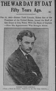 anceSTORY archives: Captain Robert Todd Lincoln Robert Todd Lincoln, Abraham Lincoln Family, Family Research, Past Life, American Civil War, Historical Photos, Presidents, History, Genealogy