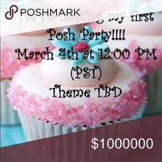 🎉🎁I'm co-hosting my first Posh Party🎉🎁 💄❤️I'm so excited to be co-hosting my 1st Posh Party!!🎉👠 Saturday, March 4th at 12:00 PST💋🎈Theme to be announced!🎁Please like and share and tag me🎉❤️I look forward to looking in all of your beautiful closets!!💄👠 Other