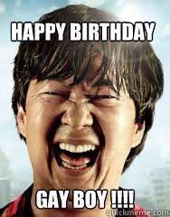 Chan, The Hangover, Happy Birthday, Gay