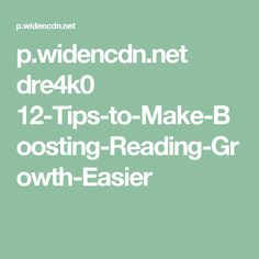 p.widencdn.net dre4k0 12-Tips-to-Make-Boosting-Reading-Growth-Easier