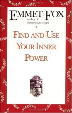 Bestseller Books Online Find and Use Your Inner Power Emmet Fox $10.19  - http://www.ebooknetworking.net/books_detail-006250407X.html