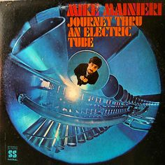 Mike Mainieri : Journey Thru An Electric Tube (LP, Vinyl record album) - An excellent lost album of funky vibes! Mike Mainieri's not always the greatest player in the world -- Dusty Groove is Chicago's Online Record Store Cd Cover Art, Vinyl Cover, Vinyl Cd, Vinyl Records, World Music, Album Covers, Tube, Journey, Artwork