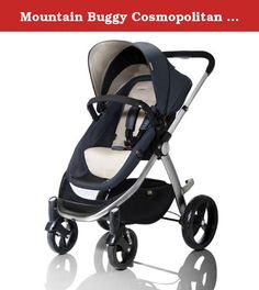 Mountain Buggy Cosmopolitan Stroller With Rain Cover (Stone). Mountain Buggy Cosmopolitan Stroller With Rain cover. The cosmopolitan is a sleek 4-wheeler that delivers a new sense of freedom. It boasts... • ...a carefully crafted modern aluminium frame. • A one-hand 3-position recline seat with 3 versatile modes, allowing a parent to alternate between parent facing, forward facing and a complete newborn lie-flat bed - accommodating newborns up to 44lbs toddlers. • The cosmopolitan…